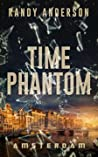 Time Phantom: Amsterdam
