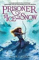 Prisoner of Ice and Snow (Prisoner of Ice and Snow, #1)