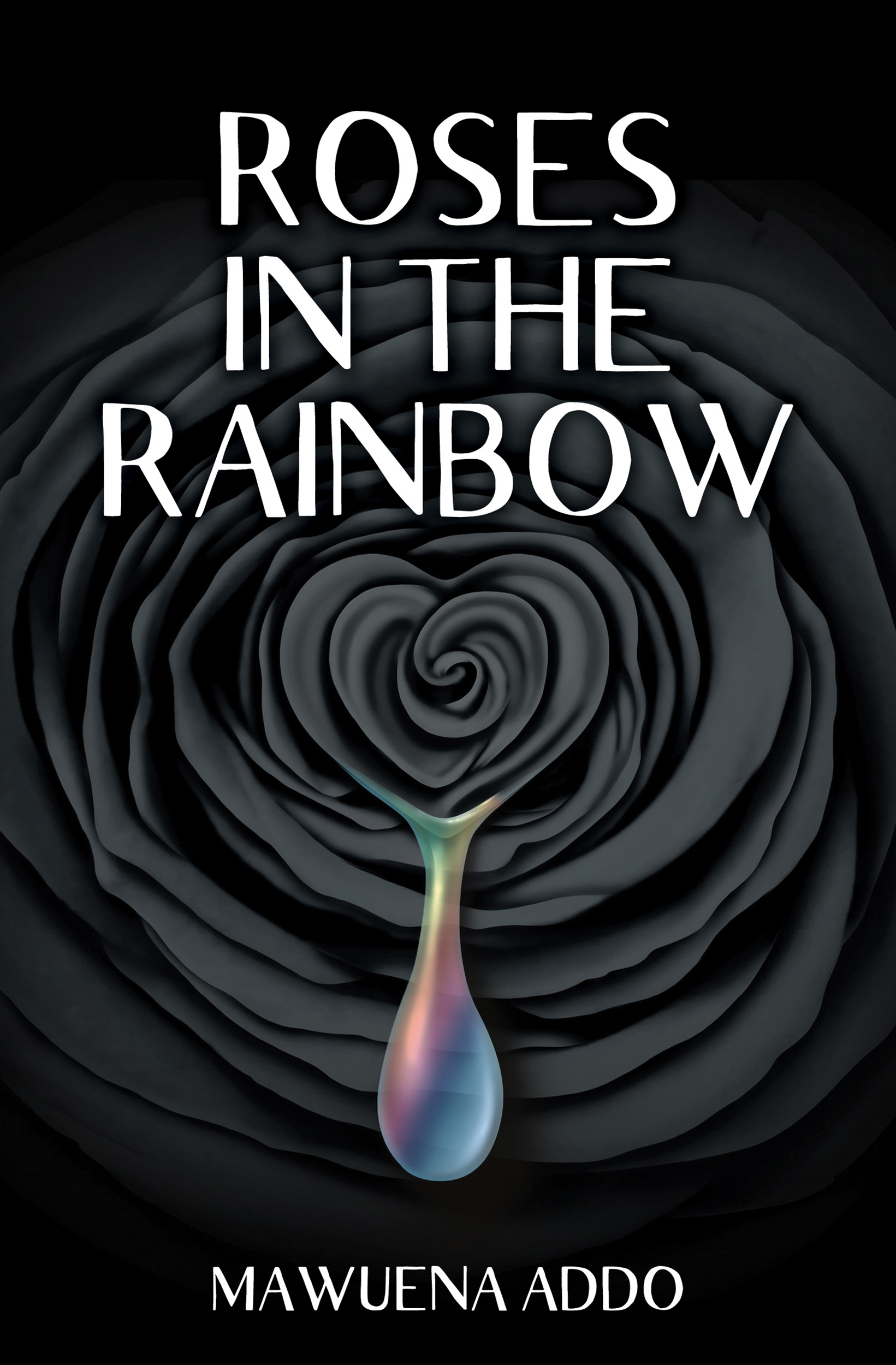 Roses in the Rainbow