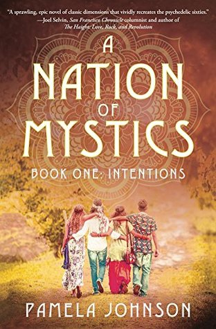 A Nation of Mystics/ Book One: Intentions