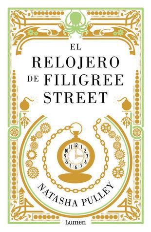 El relojero de Filigree Street