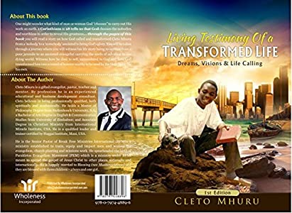 Living Testimony of a TRANSFORMED LIFE: Dreams, Visions and Life Calling