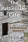 The Rattlesnake Cafe (Bud Shumway Mystery Series Book 7)