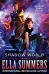 Shadow World: The Complete Trilogy (Dragon Born)