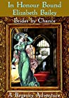 In Honour Bound (Brides by Chance #1)