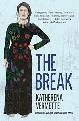 The Break by Katherena Vermette