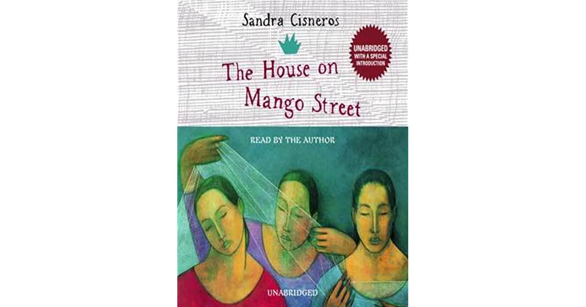 the struggle of a latina woman in the house on mango street a novel by sandra cisneros Sandra cisneros--the house on mango street this lyric novel is a collection of vignettes describing life growing up in.
