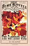 The Captured Girl: A Novel of Survival During the Great Sioux War