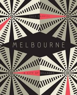 Melbourne by Dale Campisi