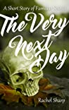 The Very Next Day (A Short Story of Familiar Spirits)