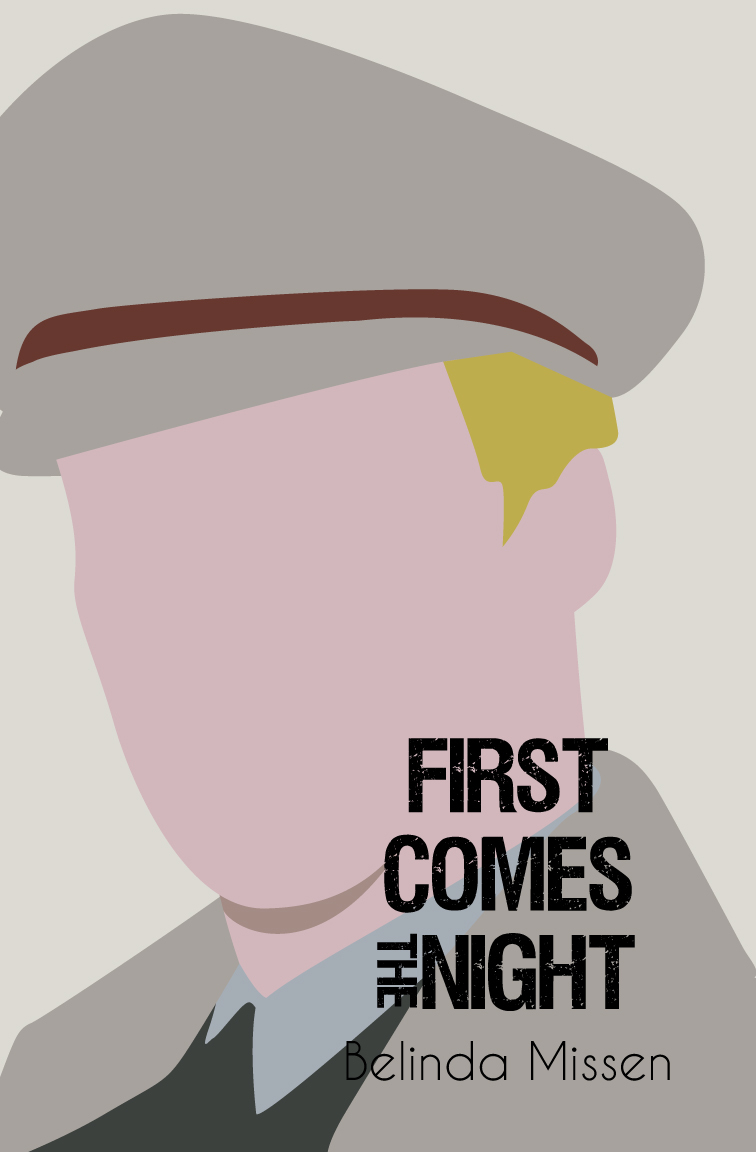 First Comes The Night  by  Belinda Missen