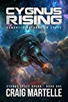 Cygnus Rising: Humanity Returns to Space (Cygnus #1)