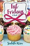 Fat Fridays (Fat Fridays Group #1)