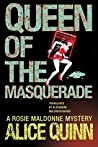 Queen of the Masquerade (Rosie Maldonne's World Book 3)