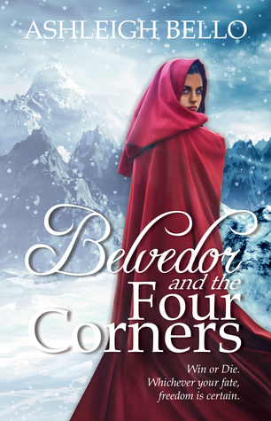 Belvedor and the Four Corners by Ashleigh Bello
