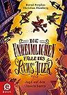 Jagd auf den Unsichtbaren (Die unheimlichen Fälle des Lucius Adler #2)