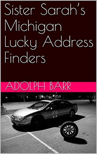 Sister Sarahs Michigan Lucky Address Finders Adolph Barr