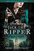 Stalking Jack the Ripper (Stalking Jack the Ripper #1)