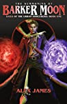 The Summoning of Barker Moon (Saga of the Urban Sorcerers, Book One)