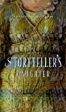 The Storyteller's Daughter: A Retelling of the Arabian Nights
