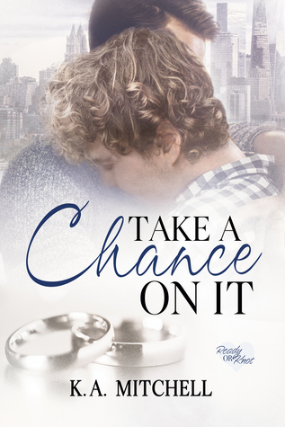 Take a Chance on It (Ready or Knot, #3)