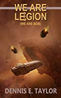 We Are Legion (Bobiverse, #1)