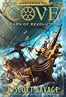 Mysteries of Cove, Book 2: Gears of Revolution