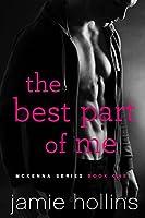 The Best Part of Me (McKenna, #1)