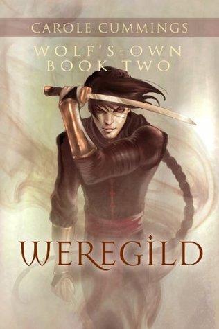 Read Weregild Wolfs Own 2 By Carole Cummings