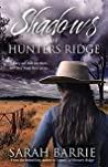 Shadows Of Hunters Ridge (Hunters Ridge #2)