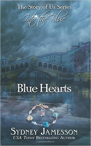 Blue Hearts #2 (Story of Us Series - Into the Blue)
