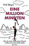 Eine Million Minuten: Wie ich meiner Tochter einen Wunsch erfüllte und wir das Glück fanden