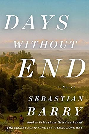 [ Reading ] ➷ Days Without End Author Sebastian Barry – Submitalink.info