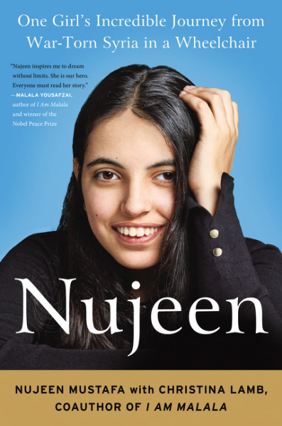 Nujeen - One Girl's Incredible Journey from War-torn Syria in a Wheelchair