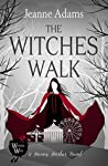 The Witches Walk (Haven Harbor Book 1: The Witches of Haven Harbor)