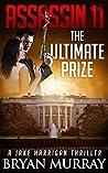 The Ultimate Prize (Jake Harrigan Thriller #11)