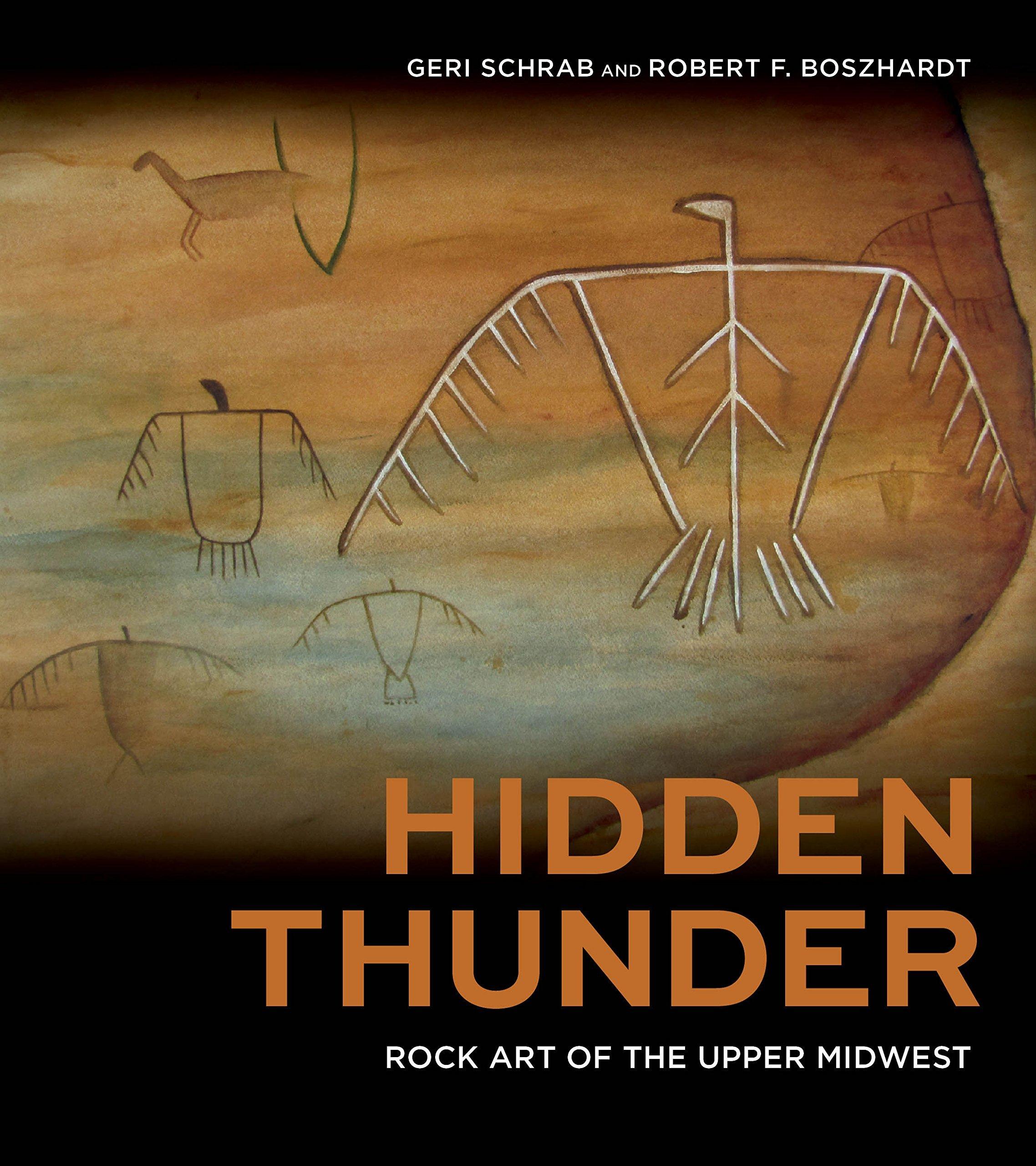 Hidden Thunder Rock Art of the Upper Midwest