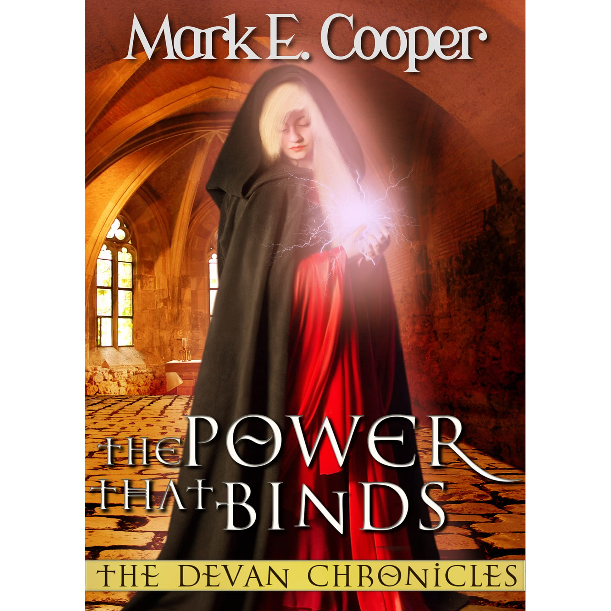 The Power That Binds Devan Chronicles 2 By Mark E Cooper