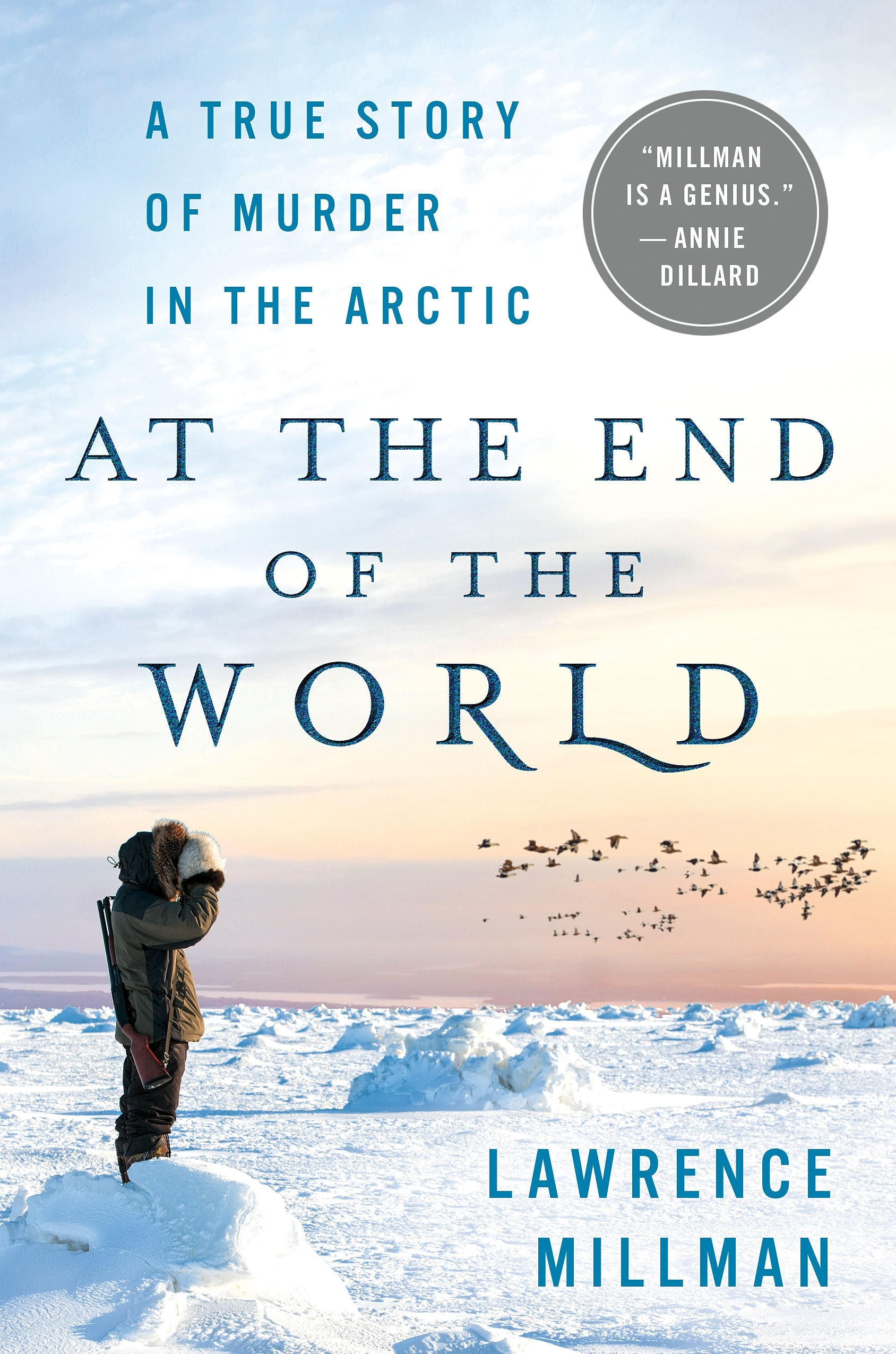 At the End of the World- A True