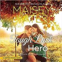 Tough Luck Hero (Copper Ridge, #5)