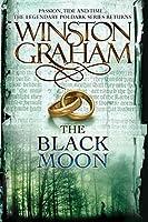 The Black Moon: A Novel of Cornwall, 1794-1795 (Poldark)