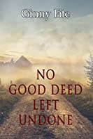 No Good Deed Left Undone (Sam Lagarde Mysteries Book 2)