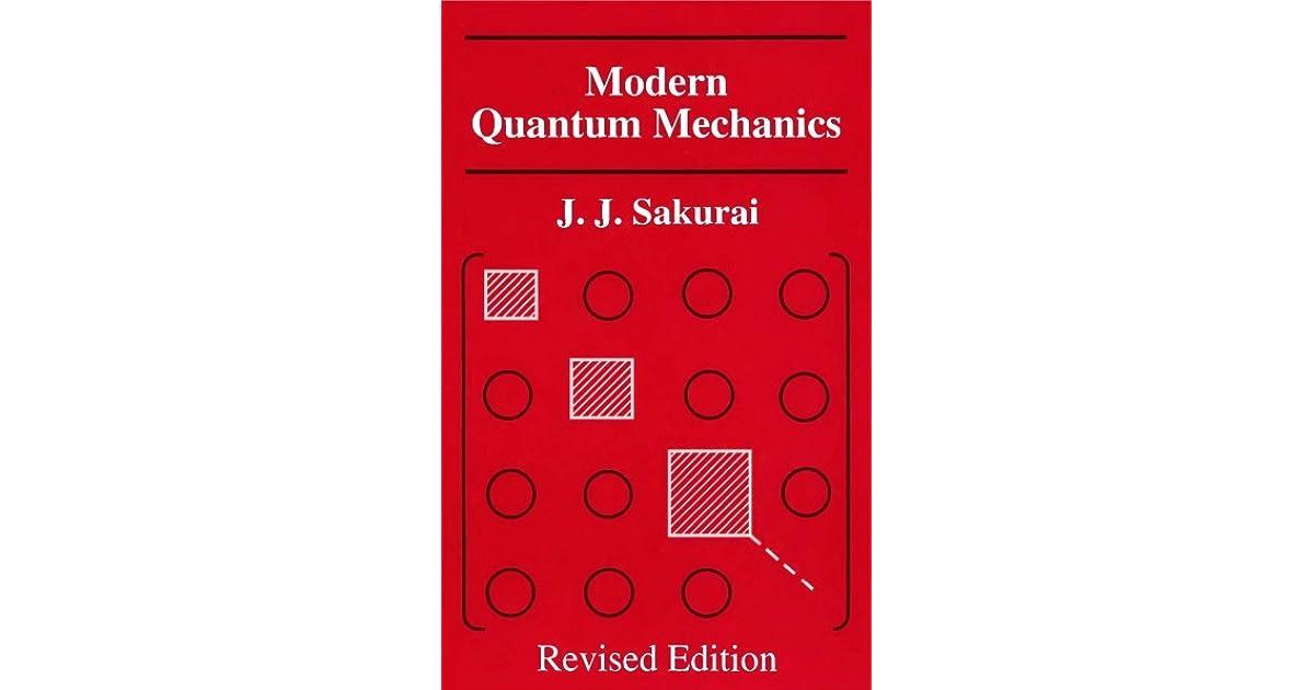 Jj Sakurai Modern Quantum Mechanics Pdf