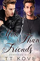 More Than Friends (Something More Book 5)