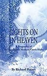 Lights on in Heaven: A Biography of the Spiritualist Medium Cerris Hulse