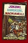 Jokowi, Sangkuni, Machiavelli: Obrolan Politik