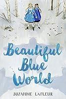 Beautiful Blue World