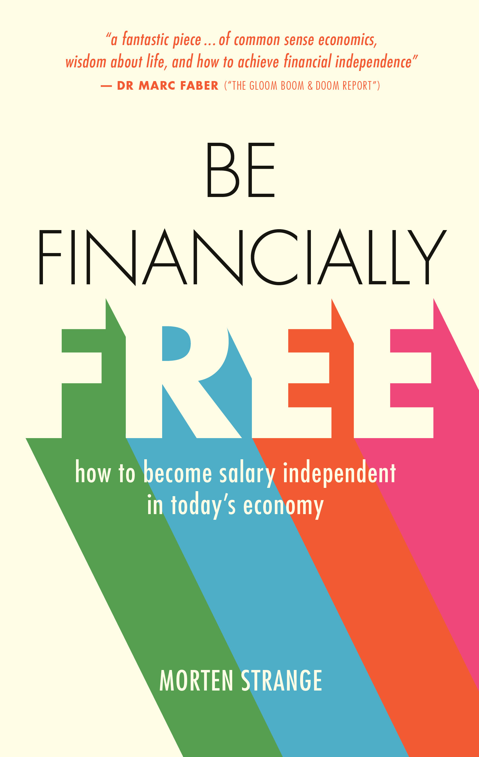 Be Financially Free How to become salary independent in today's economy