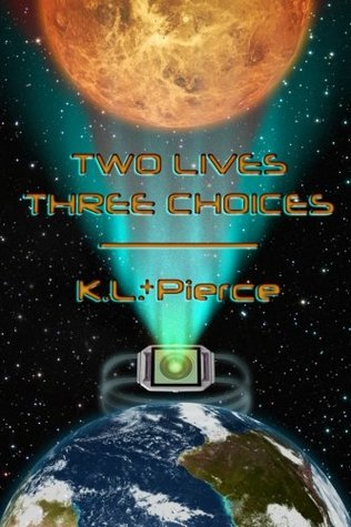Two Lives Three Choices