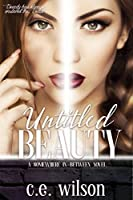 Untitled Beauty (Somewhere In-Between Series #1)